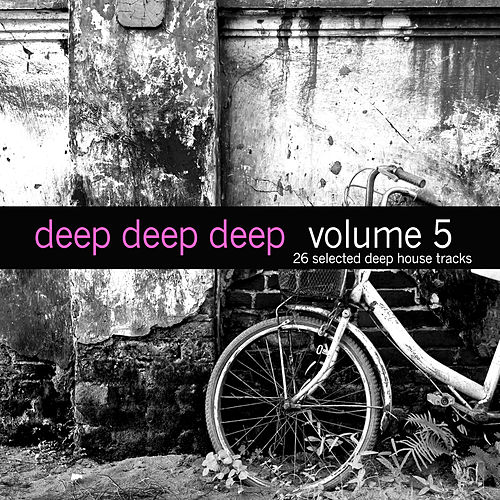 Deep, Deep, Deep, Vol. 5 by Various Artists
