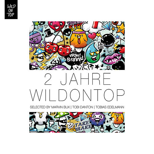2 Jahre WildOnTop Selected By Marvin Bux, Tobi Danton & Tobias Edelmann by Various Artists