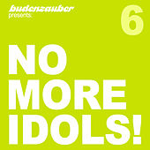 No More Idols! 6 by Various Artists