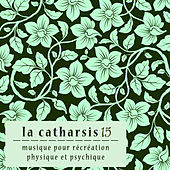 La Catharsis - quinzième Édition by Various Artists