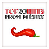 Top 20 Hits from México by Various Artists