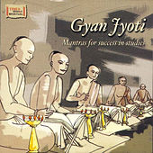 Gyan Jyoti Mantras for Success in Studies by Various Artists