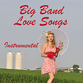 Instrumental Big Band Love Songs by The O'Neill Brothers Group