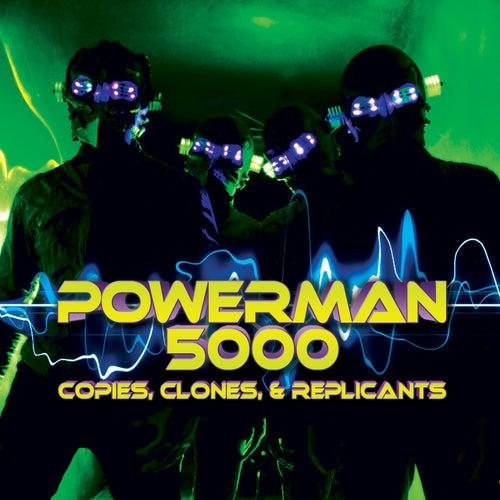 Copies, Clones & Replicants by Powerman 5000