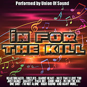 In For The Kill by Union Of Sound