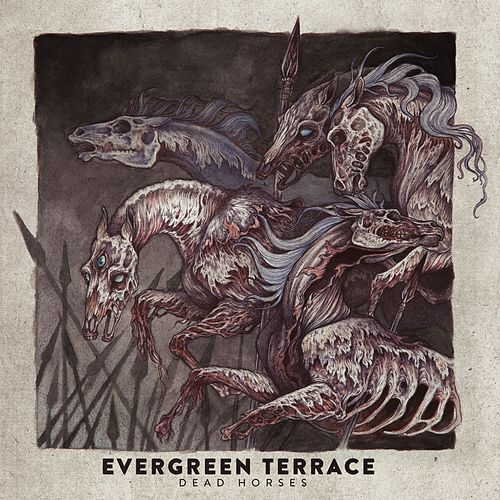 Dead Horses by Evergreen Terrace