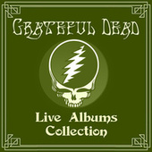 Live Albums Collection by Grateful Dead