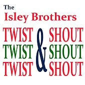 Twist & Shout again von The Isley Brothers