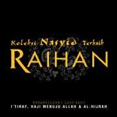 about Koleksi Nasyid Terbaik by Raihan