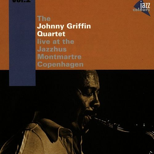 At The Jazzhus Montmartre Vol. 2 by Johnny Griffin