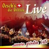 Live ... unsere grössten Hits by Oesch's Die Dritten