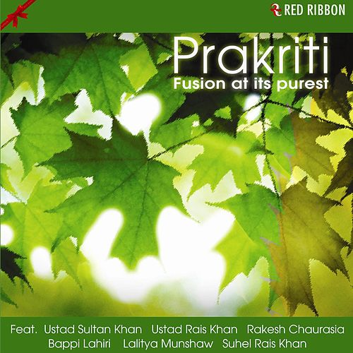 Prakriti - Fusion At Its Purest by Various Artists