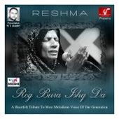 Rog Bura Ishq Da by Reshma