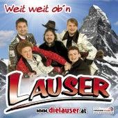 Weit, weit ob'n by Die Lauser
