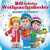 20 beliebte Weihnachtslieder gesungen von Kindern by Various Artists