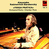 Rabinovitch-Barakovsky: «Terza Pratica» Vol. 4 by Various Artists