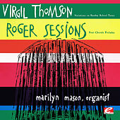 Thomson: Variations on School Tunes for Organ - Sessions: Four Chorale Preludes (Digitally Remastered) by Marilyn Mason