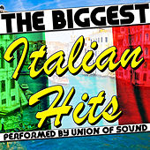 The Biggest Italian Hits by Union Of Sound