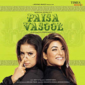 Paisa Vasool (Original Motion Picture Soundtrack) by Various Artists