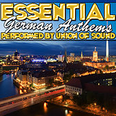 Essential German Anthems by Union Of Sound