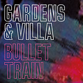 Bullet Train by Gardens & Villa
