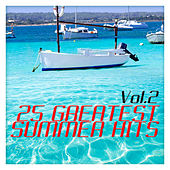 25 Greatest Summer Hits Vol. 2 by Various Artists