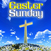 Easter Sunday by Various Artists