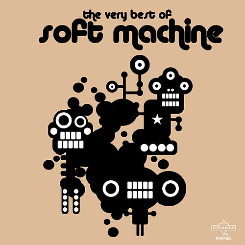 The Very Best of Soft Machine by Soft Machine