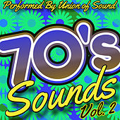 70's Sounds, Vol. 2 by Union Of Sound