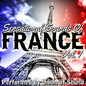 Sensational Sounds of France, Vol. 1 by Union Of Sound