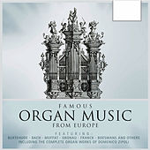 Famous Organ Music from Europe by Various Artists