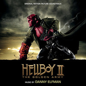 Hellboy II: The Golden Army by Danny Elfman
