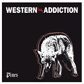 Pines by Western Addiction