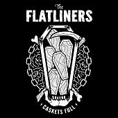 Caskets Full by The Flatliners
