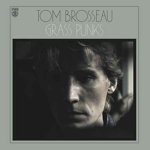 Grass Punks by Tom Brosseau