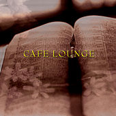 Café Lounge by Various Artists