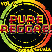Pure Reggae! Vol. 2 by Various Artists