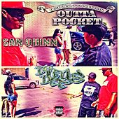 Outta Pocket (feat. Hollywood) - Single by San Quinn