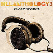 Dillanthology Vol. 3 by J Dilla