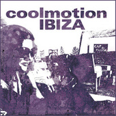 Coolmotion IBIZA by Various Artists