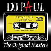 Volume 16: The Original Masters by DJ Paul