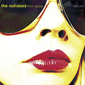 Heaven by The Radiators From Space