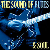 The Sound of Blues and Soul by Various Artists