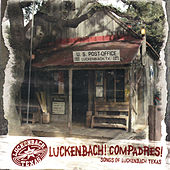 Luckenbach! Compadres! by Various Artists