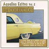 Aquellos Éxitos, Vol. 2: De Colección by Various Artists