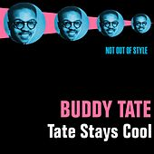 Tate Stays Cool by Buddy Tate