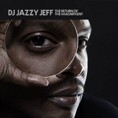 The Return Of The Magnificent (instrumental) by DJ Jazzy Jeff