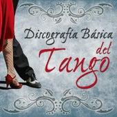Discografía Básica del Tango by Various Artists
