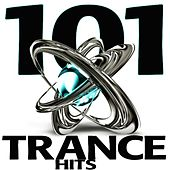 101 Trance Hits - Best of Progressive Psychedelic Goa, Acid House, Tech Trance, Fullon Psy, Rave Music Anthems by Various Artists