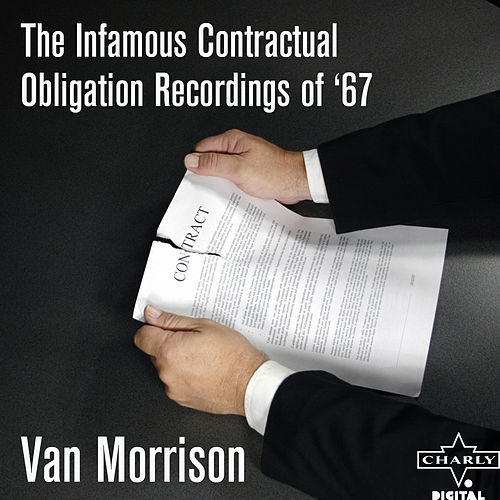 The Infamous Contractual Obligation Recordings Of '67 by Van Morrison